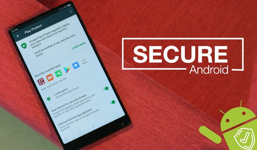 How to Secure Android Phone Device?