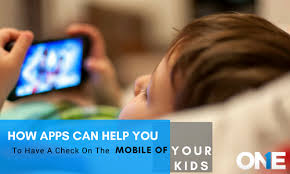 Apps Help You to Have Check on the Mobile of Kids
