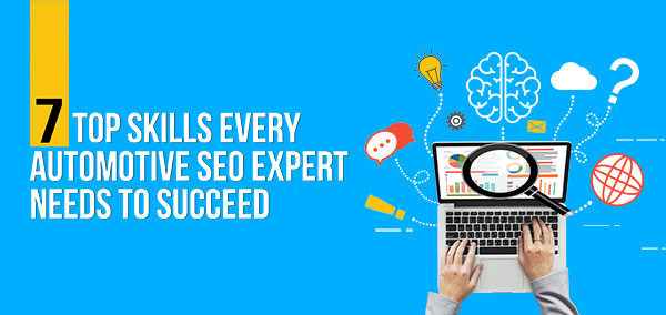 7 Skills You Need To Be An SEO Expert