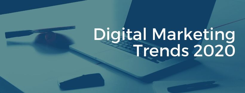 Know 2020 best Digital Marketing Trends
