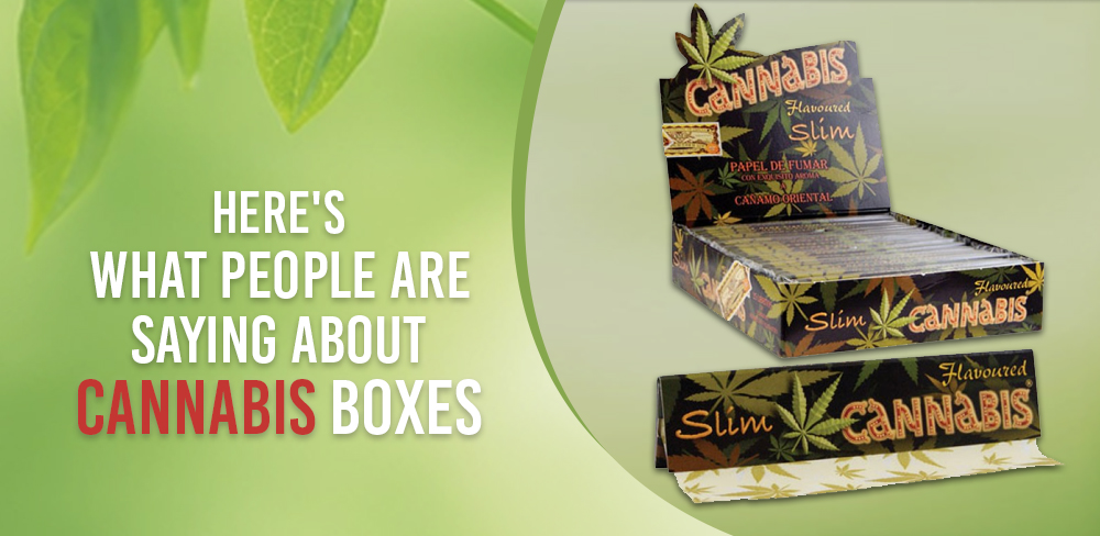 Here's what people are saying about cannabis boxes